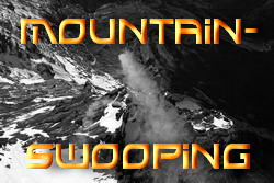 Mountain-Swooping
